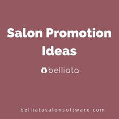 Get creative and inspirational marketing ideas for your salon promotional campaign from our board.
