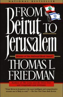 From Beirut to Jerusalem - Thomas L. Friedman.  My understanding of the Middle East was greatly improved.