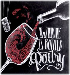 """""""Wine is Bottled Poetry"""".......Pouring Red Wine Typography Quotes [Via Etsy by TheWhiteLime] #Chalkboard #BandW & #cRed"""