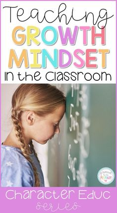 8 important ideas for teaching a growth mindset in the classroom. Simple strategies you can try today to help students maintain a positive attitude and show continued effort in school!