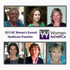NC Women's Summit - Healthcare Panelists: Dr. Valerie Ann Johnson, Suzanne Buckley, Paige Johnson, Dr. Lisa Levenstein, Sorien Schmidt, Dr. Amy Tiemann, and Cynthia Greenlee-Donnell (not pictured).