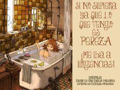 Si no supiera ya que lo que tengo es PEREZA ¡me iba a urgencias! #secretosdefelicidadcotidiana #diariodeunabrujamoderna #humor