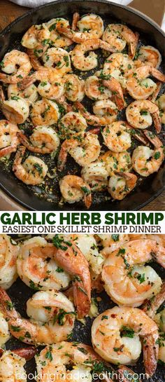 Garlic Herb Shrimp made with olive oil, fresh herbs, lemon and garlic. This is the easiest one skillet shrimp dinner! Garlic Herb Shrimp made with olive oil, fresh herbs, lemon and garlic. This is the easiest one skillet shrimp dinner! Shrimp Recipes For Dinner, Shrimp Recipes Easy, Seafood Recipes, Cooking Recipes, Cooking Hacks, Easy Recipes, Plats Weight Watchers, Weight Watchers Meals, Skillet Shrimp