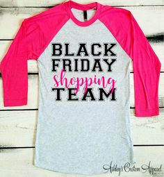 Black Friday, Black Friday Shopping Shirt, Black Friday Shopping Team, Black Friday Sales, Black Friday Raglan, Black Friday Shirts, Womens   Made on a UNISEX Next Level Raglan shirt. Please see photos for product measurements and colors. Super comfy and extremely soft !  50% polyester/25% combed ring-spun cotton/25% rayon 32 singles 4.3 ounce tri-blend raglan t-shirt. Tri-blend fabric provides superior fit and comfort. Fabric laundered for reduced shrinkage. Contrast raglan sleeves and neck…