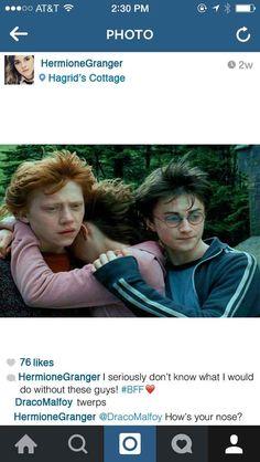 When she's feeling sentimental: <<<Hermione's comeback to Draco XD