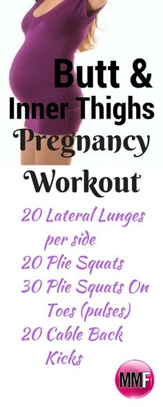 Pregnancy workout for inner thighs and butt.This short workout will help you tone your thighs & butt even while pregnant.