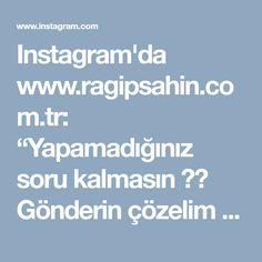 """Instagram'da www.ragipsahin.com.tr: """"Yapamadığınız soru kalmasın ❗️ Gönderin çözelim 📝 Çözebildiğimiz kadar yardımcı olmaya çalışalım 💯 Faydamız olursa ne mutlu 📌"""" • Instagram"""