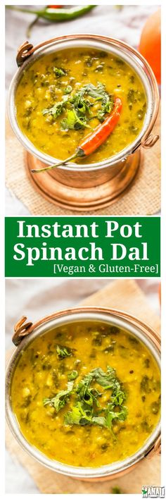 Vegan and gluten free Instant Pot Spinach Dal! This dal comes together rather quickly in the instant pot and is best enjoyed with boiled rice. Indian Food Recipes, Whole Food Recipes, Soup Recipes, Vegan Recipes, Cooking Recipes, Instapot Vegetarian Recipes, Free Recipes, Vegetarian Cooking, Spinach Indian Recipes
