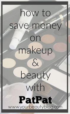 How to Save Money on Beauty and Makeup With PatPat #ad