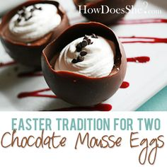 Chocolate Mousse Easter Egg For Two! These are not only beautiful, but AmAzing! #easter #tradition #mousse from howdoesshe.com