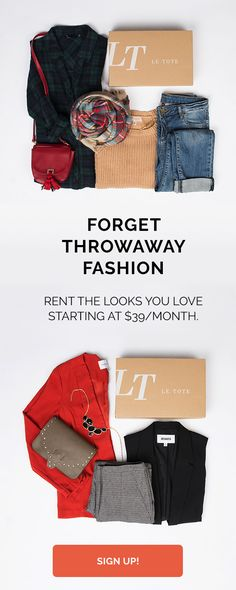How many times do you wear an item before you consider it old, get sick of it? Most women wear an item 7X or less. Save your clothes from the back of the closet, and the donation box with Le Tote. Now you can rent the looks you love from brands you crave starting at $39 a month. No more buying styles you know you'll only wear once. Get the fashion you love customized to your size and style, delivered. Sign up for Le Tote today!