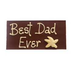 Hand-piped Father's Day message bar. Say it with chocolate!