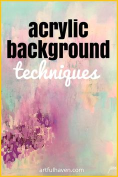 Here are 5 easy ideas for art journal backgrounds you can do with acrylic paint. These art journal techniques are great for beginners. Canvas Painting Tutorials, Acrylic Painting For Beginners, Acrylic Painting On Paper, Acrylic Painting Techniques, Simple Acrylic Paintings, Diy Canvas Art, Acrylic Tutorials, Paint Techniques, Painting Abstract