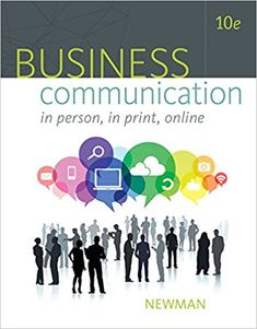 Business Communication: In Person, In Print, Online 10th Edition Solutions Manual Newman Ober INSTANT DOWNLOAD  Free download sample: Business Communication In Person In Print Online 10th Edition Newman Solutions Manual