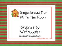 freebie A Teacher's Touch: Gingerbread Man Write the Room Literacy Station