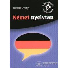 Scheibl György: Német nyelvtan című könyvét ajánljuk a COLUMBUS NYELVSTÚDIÓ középhaladó német szintű tanulói számára. Tech Logos, Digital, School