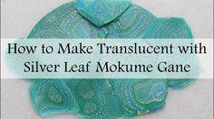 Translucent Polymer Clay with Silver Leaf Mokume Gane
