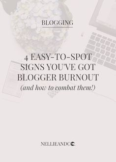 4 easy-to-spot signs you've got blogger burnout and how to combat them Creating A Blog, Blogging, Investing, About Me Blog, Signs, Learning, Easy, Life, Shop Signs