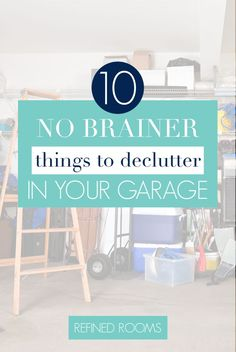 "Need help getting started in your garage decluttering project? Start by tossing the ""no brainer"" stuff.you know that low-hanging fruit! Here's a list of the top 10 clutter categories to get rid of first Home Organization Hacks, Storage Hacks, Garage Organization, Storage Solutions, Workshop Organization, Organizing Ideas, Declutter Your Home, Organizing Your Home, Home Selling Tips"