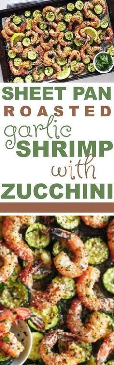 Sheet Pan Dinner - Roasted Garlic Shrimp with Zucchini #sheetpandinner #sheetpan #dinner #healthydinner #healthydinnerrecipes #cleaneating #cleaneatingdinner #cleaneatingdinnerrecipes #veggies #vegetables #roasted shrimp #roastedgarlicshrimp #roastedzucchini #zucchini #shrimp