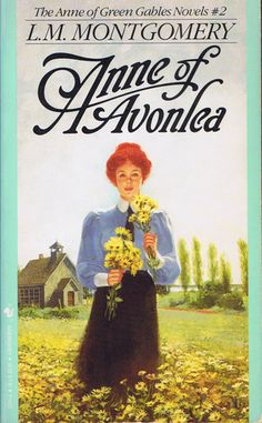 """One of my favorite series of books as a girl was """"Anne of Green Gables"""" series. If you haven't read it, you must!!"""