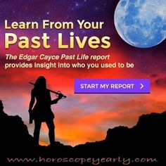 Learn From Your Past Lives - See Your past come to life with this past life astrological report that's personalized just for you. Edgar Cayce was one of the world's foremost psychics in the early 20th century, with a gift for both predicting the future and reading past lives. Get Your Personalized report here: http://www.horoscopeyearly.com/gemini-horoscope-days/