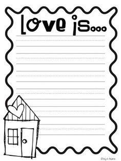I love to use this writing prompt with my kiddos for Valentine's Day.  We discuss how love is many things besides just the