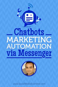 Chatbots: Marketing Automation via Messenger - Social Auto Posting - Schedule your social post automatically. - Chatbots: Marketing Automation via Messenger featuring Andrew Warner on Social Media Examiner. via Social Media Examiner Social Media Automation, Social Media Analytics, Marketing Automation, Inbound Marketing, Online Marketing, Digital Marketing, Facebook Marketing Strategy, Mobile Marketing, Social Media Marketing
