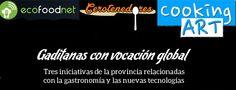 Artículo en la web http://www.cosasdecome.es/sin-categora/gaditanas-pero-con-vocacion-global/#.VJMPEV4BA