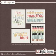 Quote Challenge- November 2014. Free quote pack and Earn Pixel Points at Gotta Pixel. www.gottapixel.net/