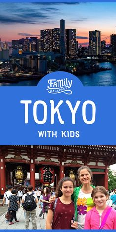 Tokyo in Transit with Kids Japan Travel Tips, Asia Travel, Travel Guide, Travel With Kids, Family Travel, Tokyo With Kids, Kid Friendly Restaurants, Japan Destinations, Travel Reviews