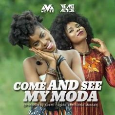 "Talented Ghanaian female singer, MzVee, releases her new music video featuring the Nigerian singer Yemi Alade in their Club Banger Come and See My Moda (prod by Kuami Eugene and Richie Mensah).  Interesting both divas were nominated for the BET Award for ""Best African Act"" in 2015 but lost to Stonebwoy.   #[Video]MzVeeft.YemiAlade–ComeAndSeeMyModa"