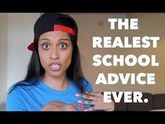 The REALEST School Advice Ever! - YouTube