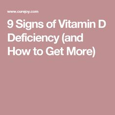 9 Signs of Vitamin D Deficiency (and How to Get More)