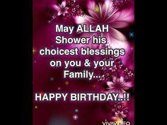 Muslim Birthday Wishes, Happy Birthday Wishes For A Friend, Birthday Wishes Greetings, Birthday Blessings, Birthday Messages, Good Morning Inspiration, Birthday Frames, Are You Happy, Birthdays