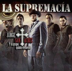 La Supremacia - Jorge Santacruz