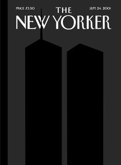 cover The New Yorker magazine by Art Spiegelman and Francois Mouly who watched the buildings fall was going to be solid black until Art changed it to this iconic cover for the Sept. 24 issue of two tone black silhouettes The New Yorker, New Yorker Covers, Capas New Yorker, Laurent Durieux, Art Spiegelman, Digital Revolution, 11. September, Hybrid Design, Black Cover