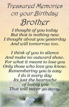 ♡☆ Treasured Memories on your Birthday in Heaven Brother ☆♡