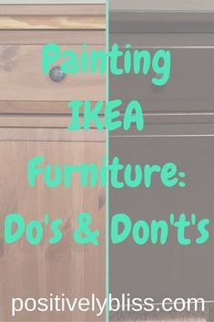 Thinking of painting or updating a piece of IKEA furniture? I scoured the internet for tutorials and tried it myself. Here are my do's and don't's. #DIYHomeDecorIkea