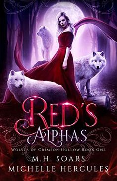 Red's Alphas: A Fairy Tale Retelling Reverse Harem (Wolves of Crimson Hollow)