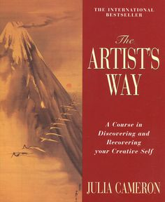 the artist's way | julia cameron