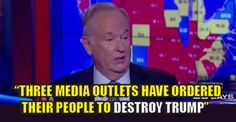"VIDEO : Bill O'Reilly Goes on the Record, ""3 Media Organizations Have Ordered Their People to DESTROY Trump"" - 10/10/16"