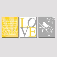 Sunshine, LOVE Typography, Bird on a Branch - Yellow, Gray and White ... I adore everything about this!!