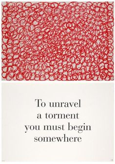 "amare-habeo:  Louise Bourgeois (1911-2000) - To Unravel A Torment You Must Begin Somewhere"",  1999 from ""What is the Shape of This Problem?""..."