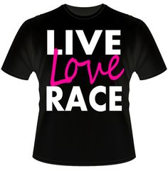 Dirt Life Live Love Race TShirts by DaddyRabbitGraphics on Etsy Neon Printed T's!