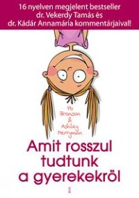 Amit rosszul tudtunk a gyerekekről - Ashley Merryman,Po Bronson Film Books, Parenting Books, Music Film, Games For Kids, Diy And Crafts, Teddy Bear, Creative, Baby, Summer Games