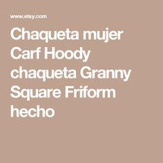 Chaqueta mujer Carf Hoody chaqueta Granny Square Friform hecho