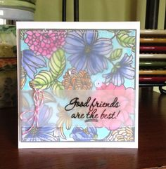 Good Friends Zig card - Using Zig Clean Color markers for a soft background. Cover with vellum for a soft look