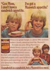 """Manwich Ad, circa Hunt's continued its tradition of producing quality tomato products when it introduced Manwich Sloppy Joe Sauce in In the the brand began using the slogan, """"A sandwich is a sandwich, but a Manwich is a meal. Retro Ads, Vintage Ads, Vintage Food, Retro Food, Vintage Stuff, Vintage Paper, Retro Recipes, Vintage Recipes, Ed Vedder"""