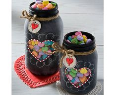 Decorate mason jars and fill them with sweets for your sweetie.